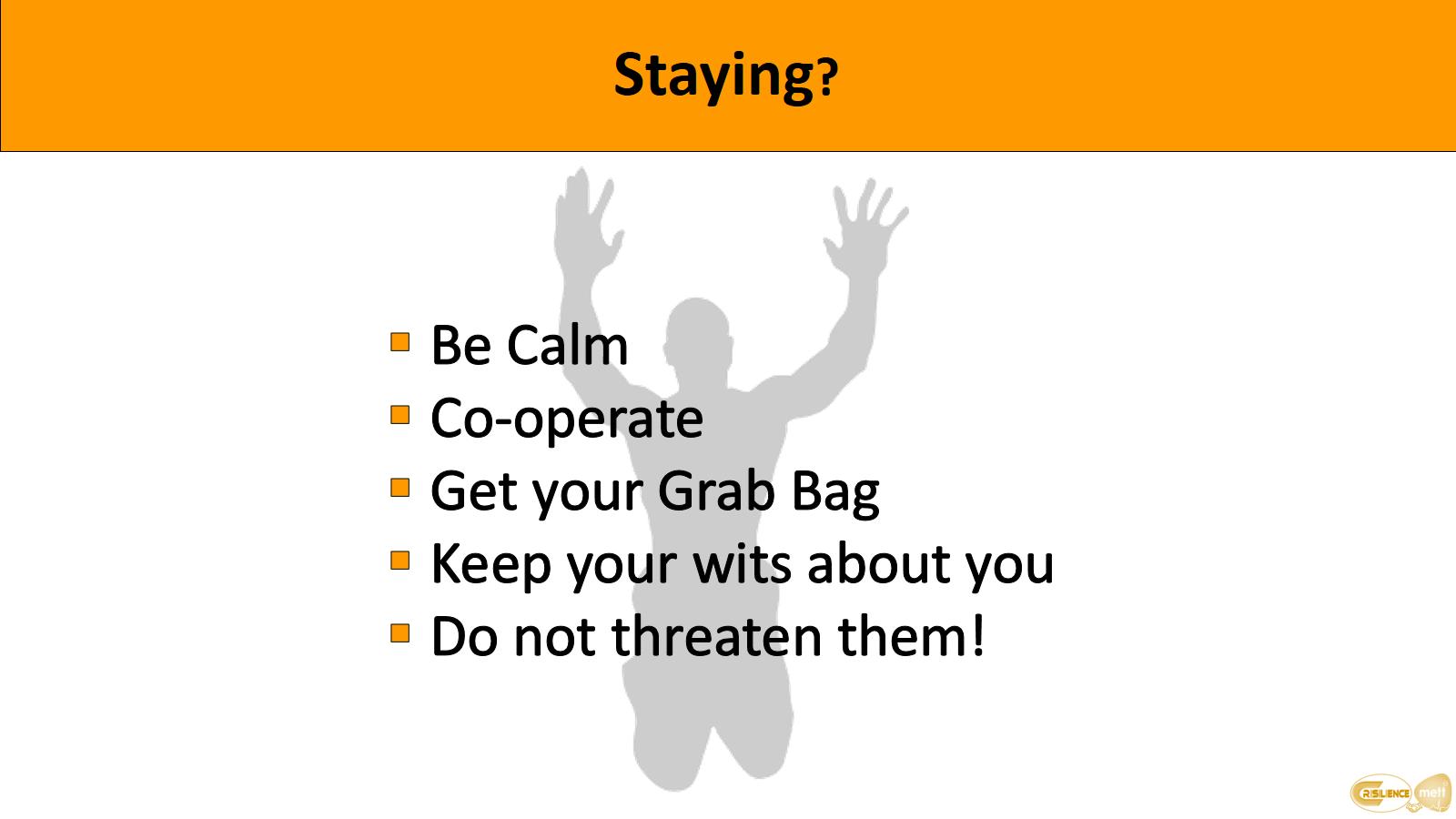 CIMAT slide 15 Hostage awareness Choice Staying?